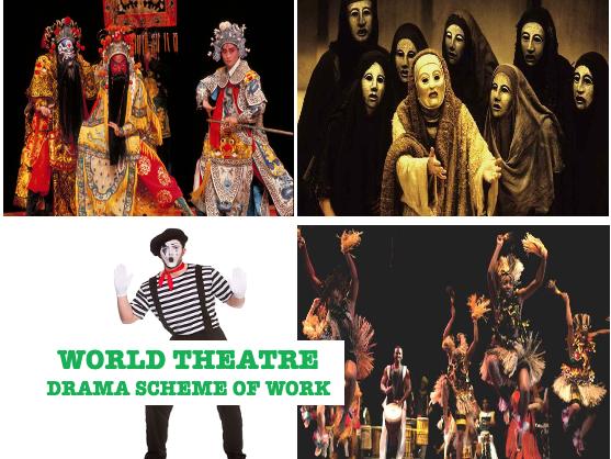 World Theatre Drama Scheme of Work