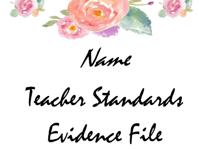 Teaching Standards Evidence File