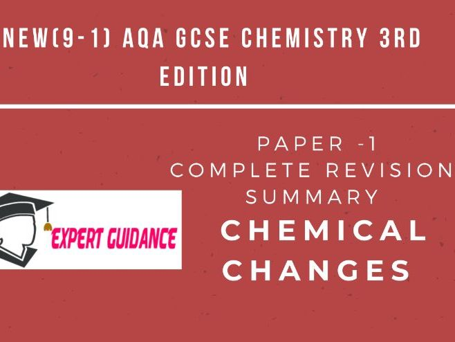 New (9-1) AQA GCSE Chemistry C5 Chemical Changes  Complete Revision Summary