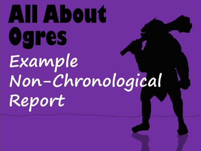 Example Non-Chronological Report About Ogres, Feature Identification & Answers
