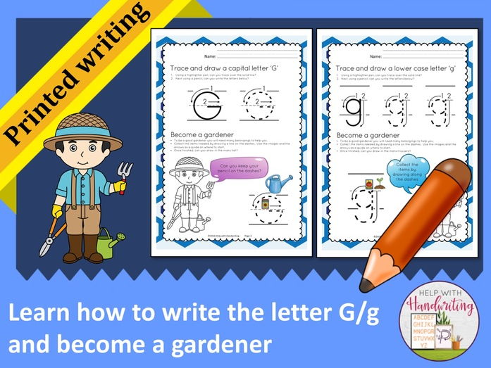 Learn how to write the letter G (Printed style) and become a gardener
