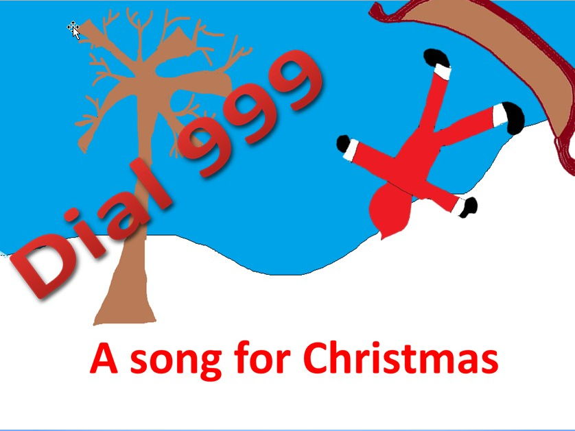"""A song for Christmas. """"Dial 999"""" accompaniment etc . video .PPT"""