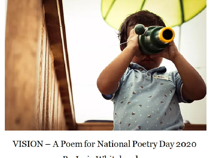VISION - A Poem for National Poetry Day 2020 - 1 October 2020