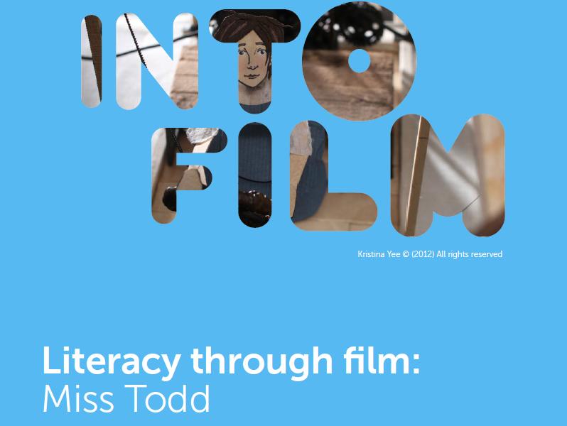Literacy through film: Miss Todd