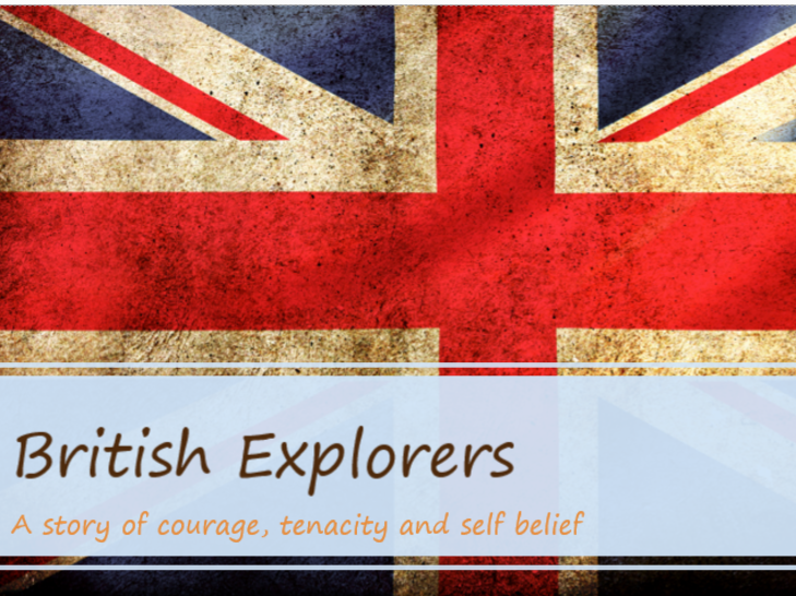 Assembly - British Explorers (A story of courage, self-belief and tenacity)