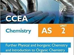 CCEA A-LEVEL CHEMISTRY 2017 SPECIFICATION: AS 2 REVISION