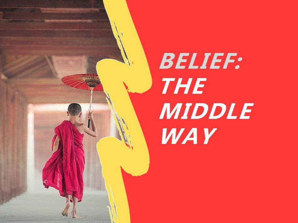 What is the Buddhist Middle Way?