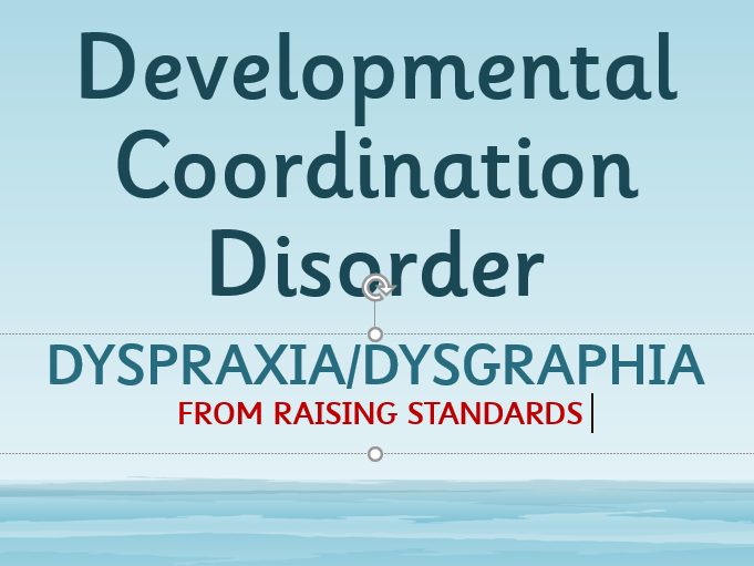 Dyspraxia/Dysgraphia Training