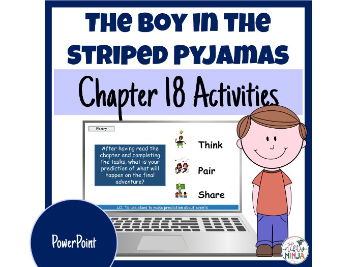 The Boy in the Striped Pyjamas     Chapter 18 Activities