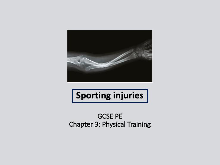 GCSE 9-1 PE - Sporting Injuries