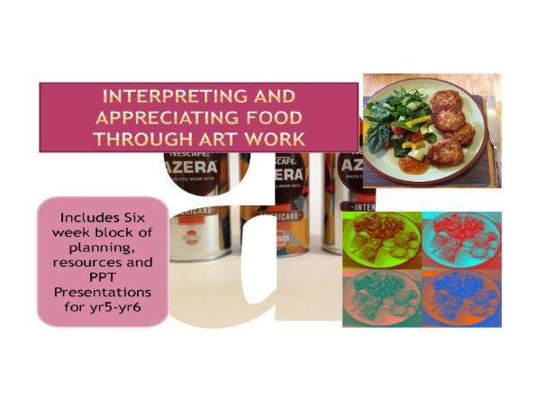 KS2 - Art  Food through art work unit of work