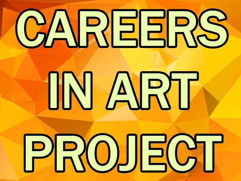 Careers in Art Project - Jobs in Art