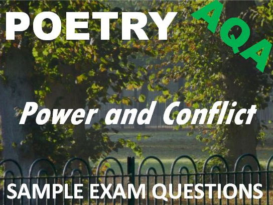 Power and Conflict Poetry - Sample Exam Questions - AQA GCSE New Spec