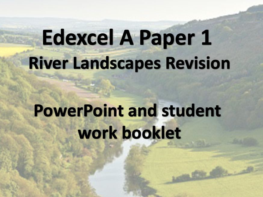 Edexcel A River Landscapes Revision