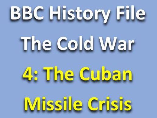 History File Cold War: Cuban Missile Crisis Video Worksheet