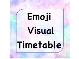 Emoji Visual Timetable for EYFS KS1 KS2