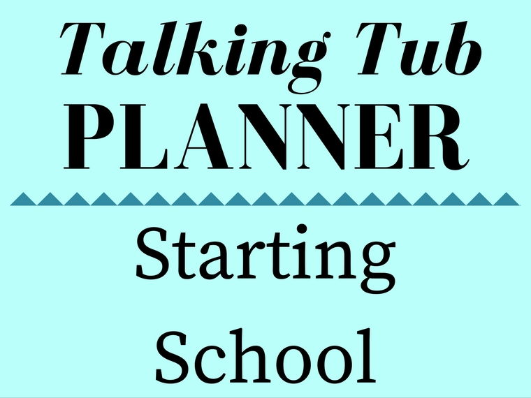Starting School Talking Tub Planner