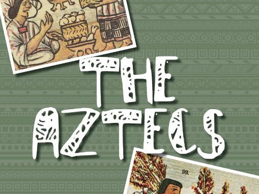 The Aztecs Resource Bundle