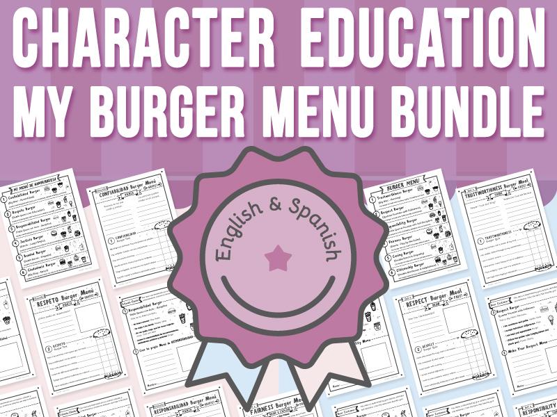 Character Education - My Burger Menu BUNDLE
