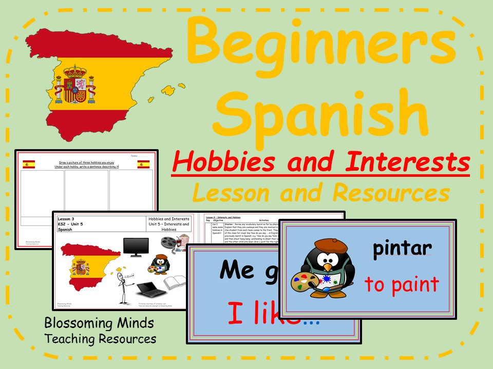 Spanish Lesson and Resources - KS2 - Hobbies and Interests - Mi Tiempo Libre