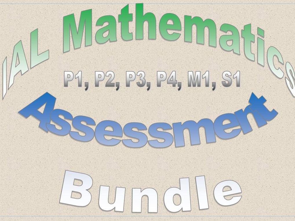 IAL Mathematics Assessment Bundle