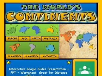 The World's Continents: Google Slides Distance Learning + PPT + Worksheet