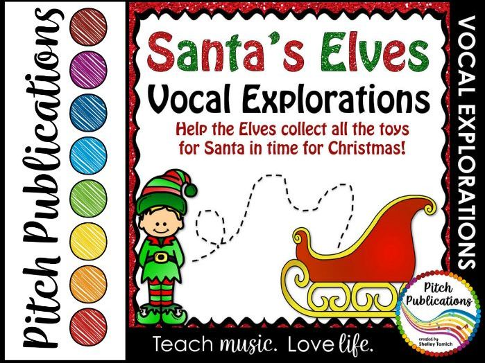Christmas Vocal Explorations - Santa's Elves (Elf) Create + Compose Your Own
