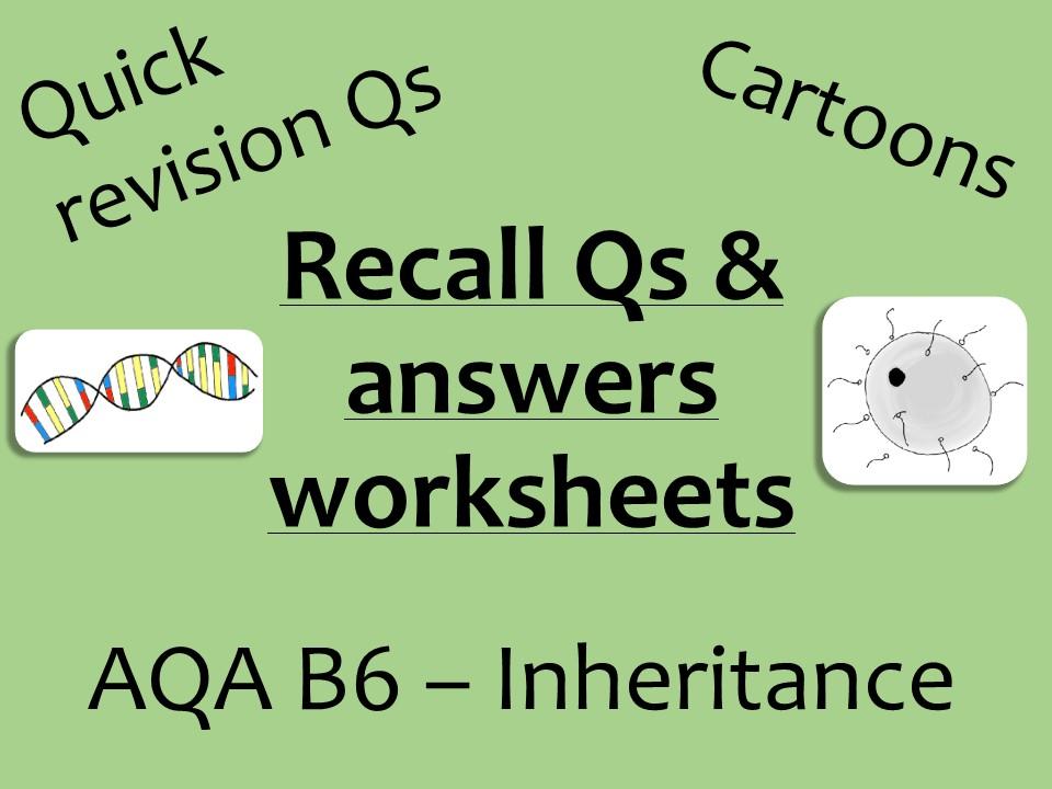 AQA Biology GCSE B6 - Inheritance recall Qs