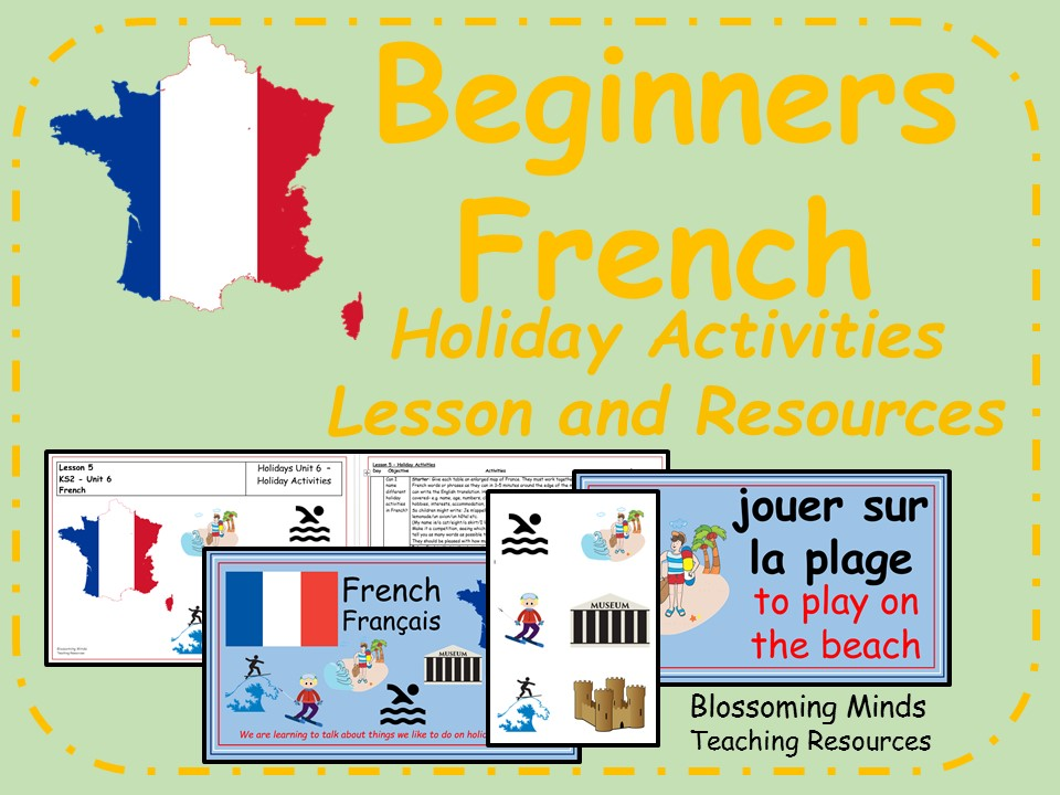 French lesson and resources - KS2 - Holiday Activities