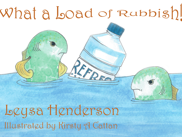 What a Load of Rubbish - an eco-adventure book addressing littering