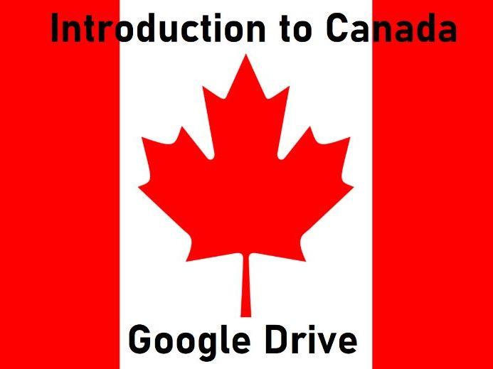 Introduction to Canada - Class Presentation - Grades K-1 - Google Drive