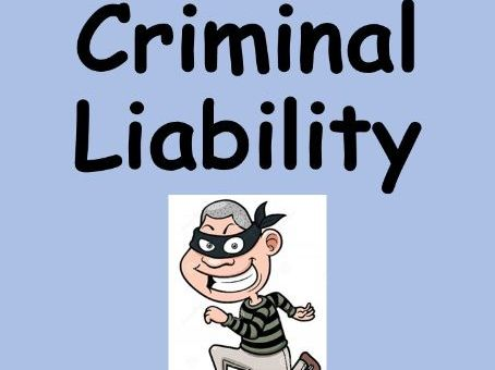 General Elements of Criminal Liability