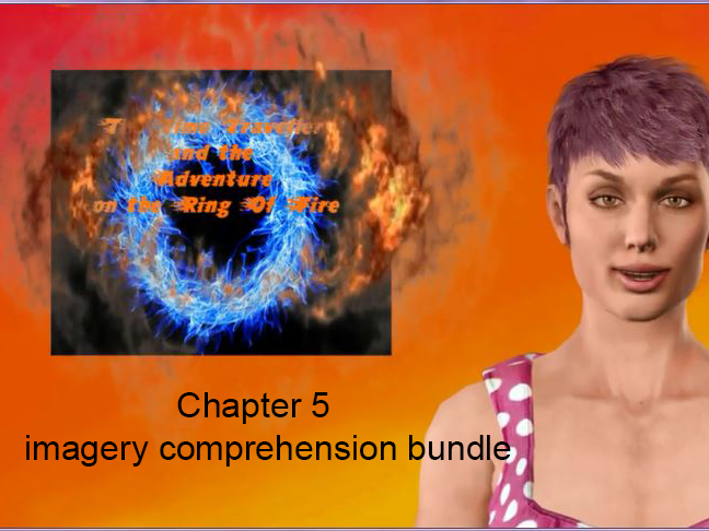 Ch 5 video imagery comprehension bundle for The Time Traveller and the Adventure on the Ring of Fire