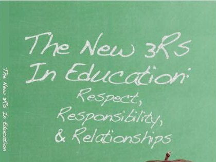 The New 3R's: Respect, Responsibility, and Relationships