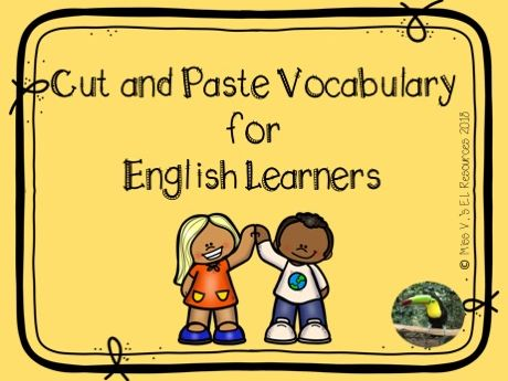 Cut and Paste vocabulary and writing practice for English Learners