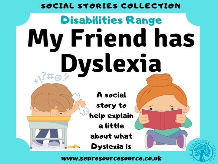 My Friend has Dyslexia Social Story