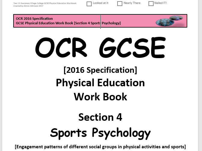 GCSE Physical Education (2016 OCR Specification) Section 4 [Sports Psychology] Work Book