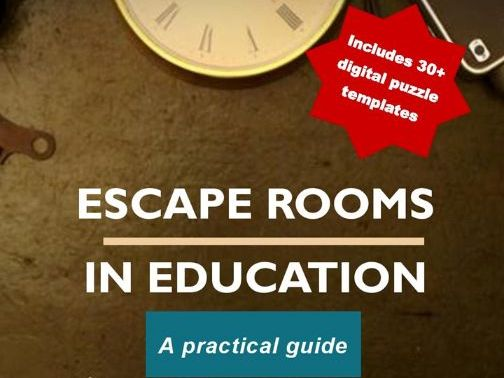 Make your own Escape Room - full eBook Escape Rooms in Education