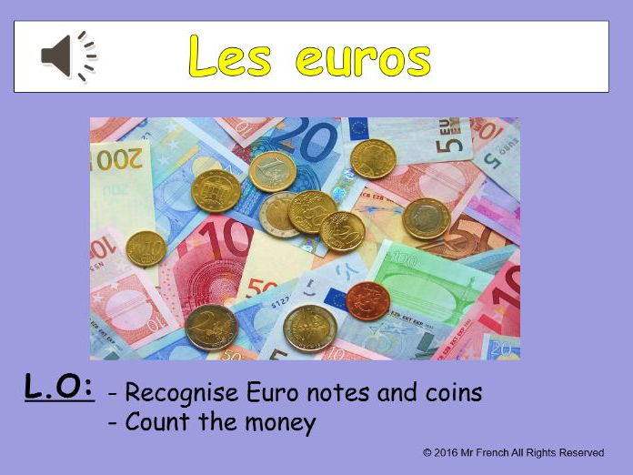 Les euros (Euros in French) 3 lessons! Y5  4th Grade