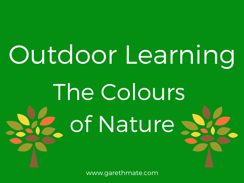 Outdoor Learning - The Colours of Nature