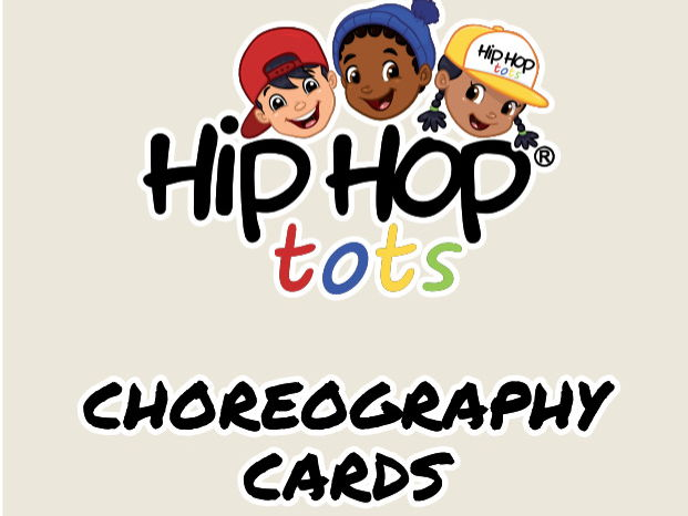 Hip Hop Dance for Kids - Themed Lesson plan and a set of flash cards showing choreography steps