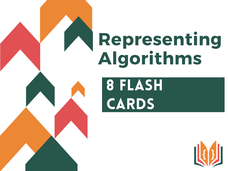 Representing Algorithms Flashcards | Revision