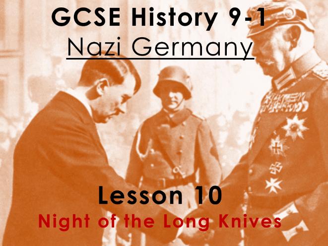 Nazi Germany - GCSE History 9-1 - Night of the Long Knives