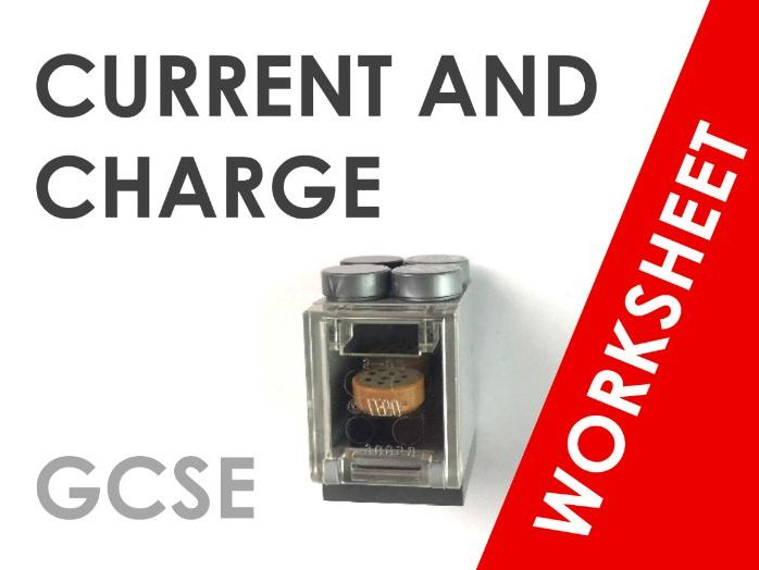 Current and Charge - Worksheet
