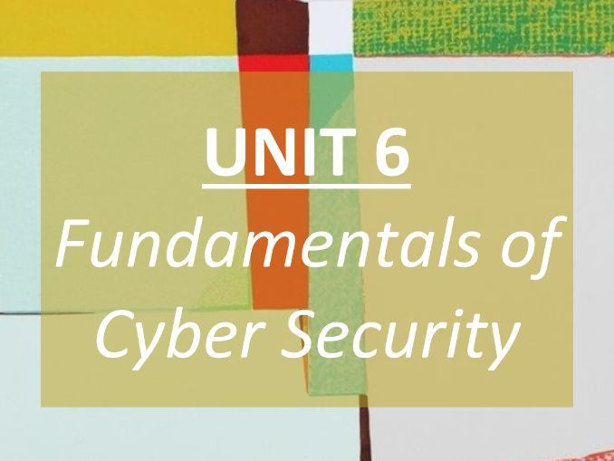 Cyber Security (Unit 6) - COMPLETE REVISION GUIDE - GCSE AQA Computer Science