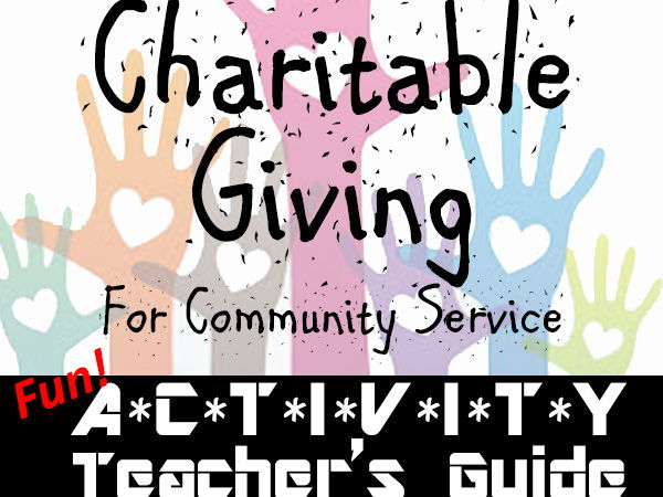 CIVICS & ETHICS: Charitable Giving for Community Service >Teacher Activity Guide