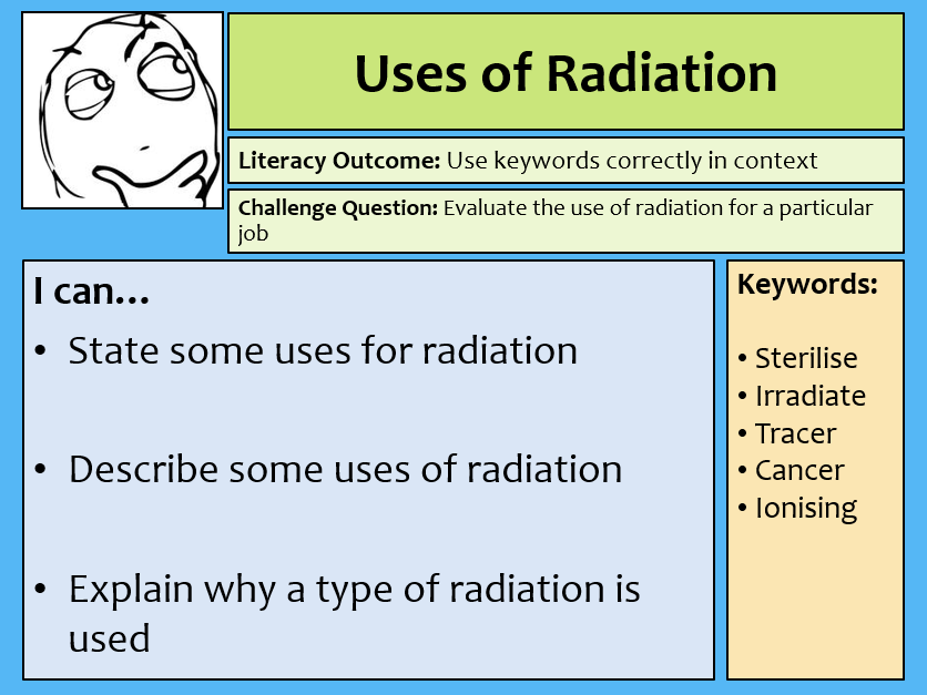 Uses of Radiation - Complete lesson and plan