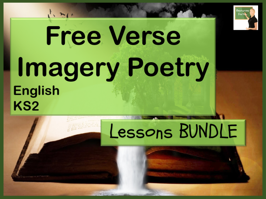English- Free Verse/ Imagery poetry BUNDLE complete teaching sequence
