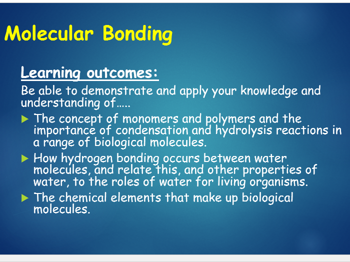 OCR A level Biology (H020- from 2015) 2.1.2 Molecular bonding intro