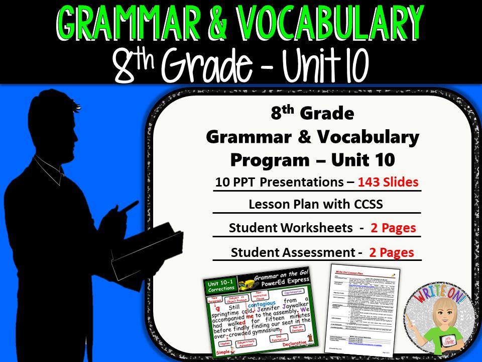GRAMMAR & VOCABULARY PROGRAM - 8th Grade - Standards Based – Unit 10